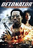 Detonator - Gioco Mortale by wesley snipes