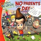 No Parents Day, Annie Auerbach, 0689845413
