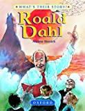 Roald Dahl: The Champion Storyteller (What's Their Story?)