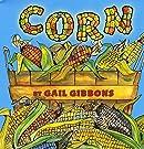 Corn, by Gail Gibbons