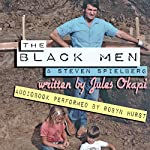 The Black Men and Steven Spielberg | Jules Okapi