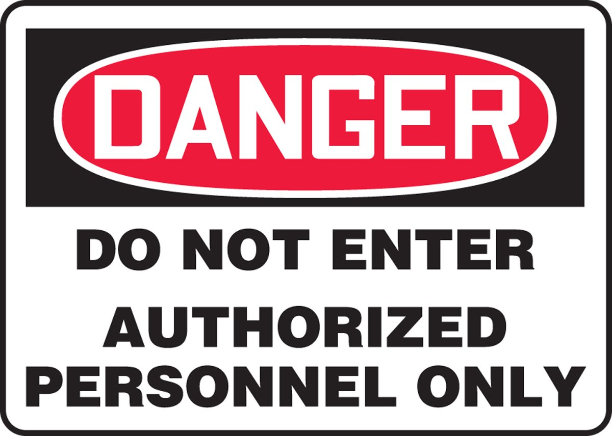 LegendDANGER DO NOT ENTER AUTHORIZED PERSONNEL ONLY Accuform MADM131XT Dura-Plastic Sign 14 Length x 20 Width x 0.060 Thickness Red//Black on White