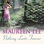 Nothing Lasts Forever | Maureen Lee