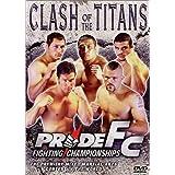 Pride Fc: Clash of the Titans