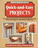 img - for Quick-And-Easy Projects: Furniture and Accents, Plywood Projects, Toys, Kitchen Projects, Shelving and Storage (The Weekend Woodworker) book / textbook / text book