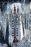 Prairie Gothic (Mad Dog & Englishman Series)