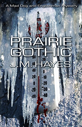 Prairie Gothic (Mad Dog & Englishman Series) by Brand: Poisoned Pen Press