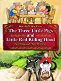 The Three Little Pigs and Little Red Riding Hood, Carron Brown, 160754640X