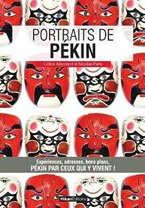 vignette de 'Portraits de Pékin (Céline Allemand)'