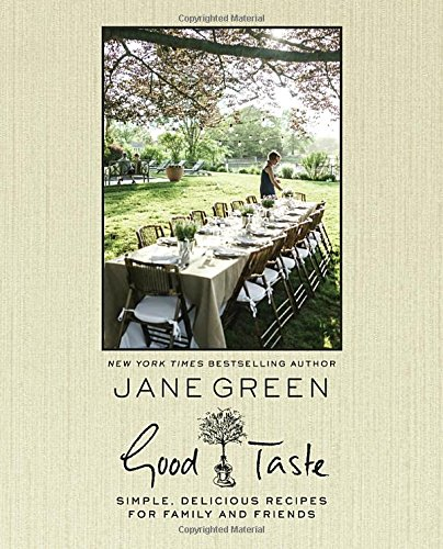 Good Taste by Jane Green | featured cookbook