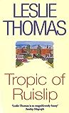 Tropic Of Ruislip
