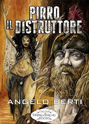 Pirro il Distruttore (Italian Edition)