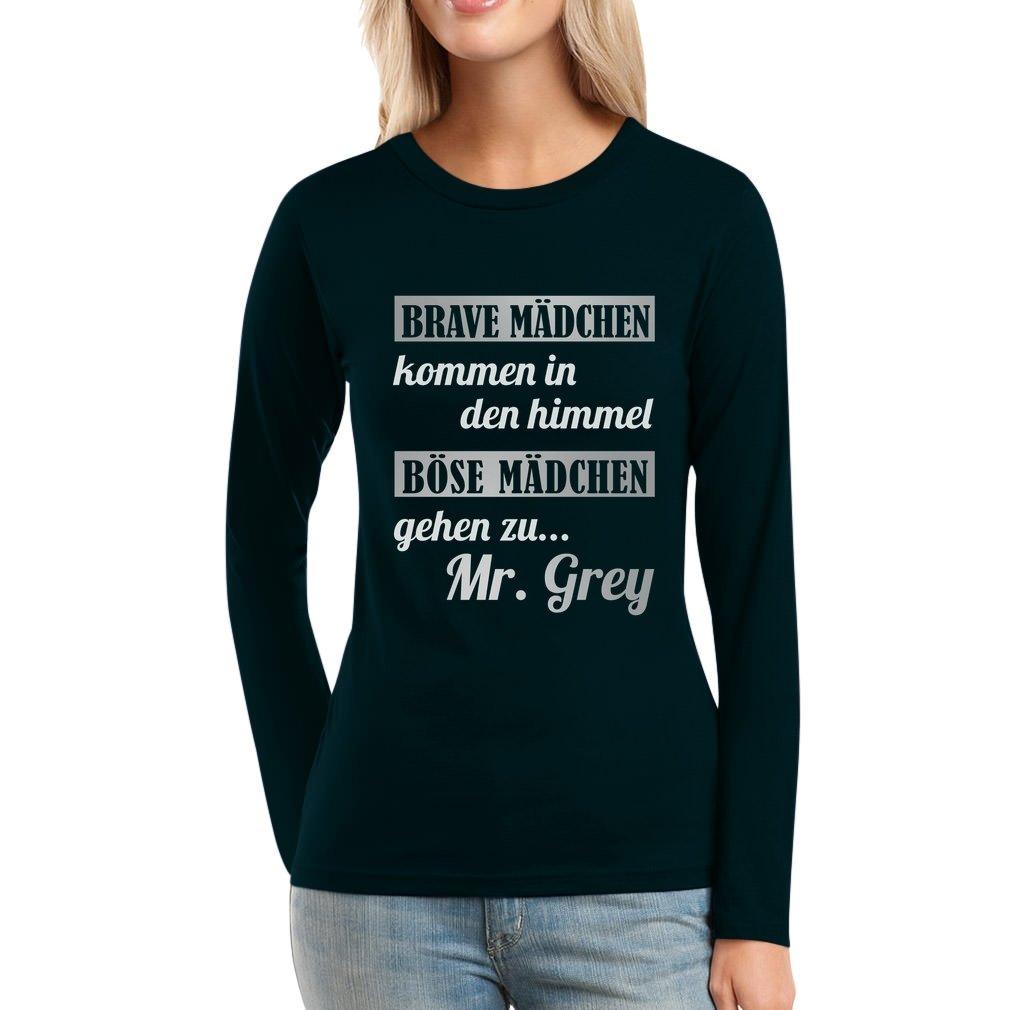 Brave Mädchen Kommen In Den Himmel Böse zu Mr Grey Frauen Langarm-T-Shirt:  Amazon.de: Bekleidung