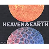Heaven & Earth: Unseen by the naked eye (Photography)