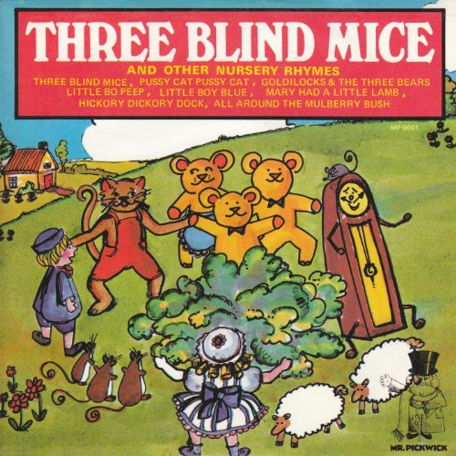 Three Blind Mice And Other Nursery Rhymes ()