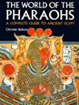 Exploring the World of the Pharaohs:...