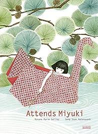 Attends Miyuki par Roxane Marie Galliez