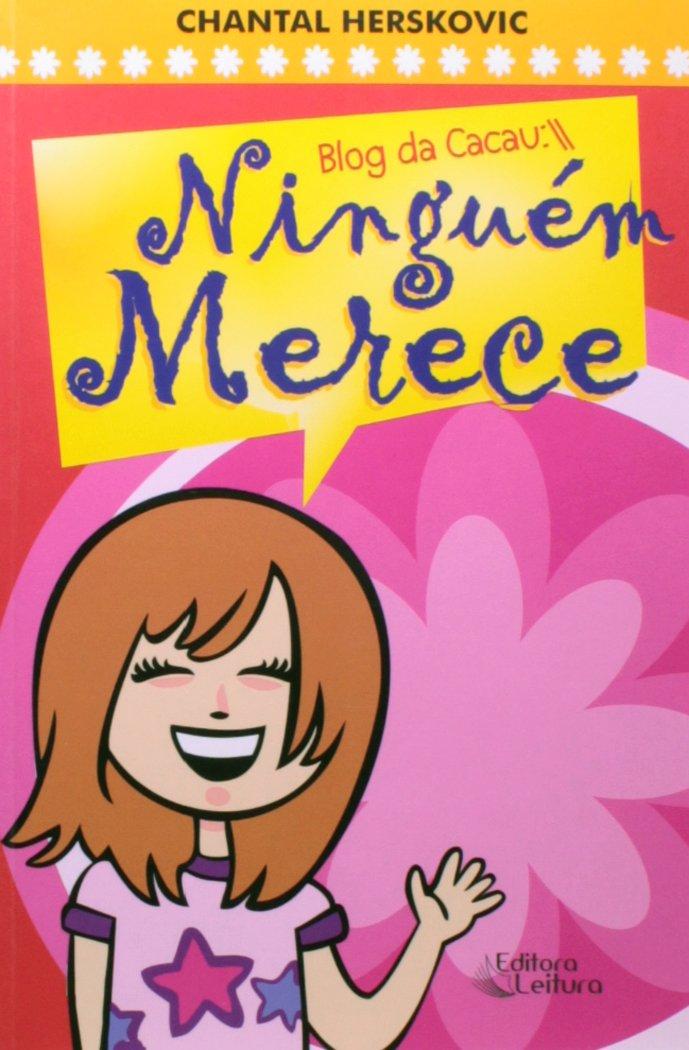 Blog Da Cacau:// Ninguém Merece ebook