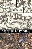 Future of Nostalgia
