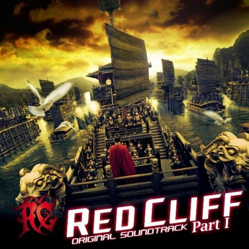 Red Cliff Part 1 Original Soun by O.S.T. (2008-10-24)