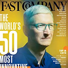 March 2018 Periodical by Fast Company Narrated by Ken Borgers
