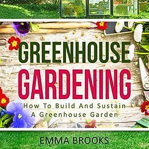 Greenhouse Gardening Audiobook