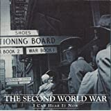 The Second World War: I Can Hear It Now