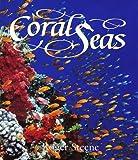 Coral Seas, Roger Steene, 1552092909