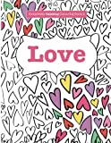 Completely Calming Colouring Book 2: LOVE (Completely Calming Colouring Books) (Volume 2)