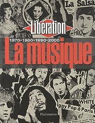 La musique par  Libération