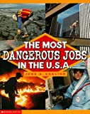 The Most Dangerous Jobs in the U. S. A., June English, 0590897519