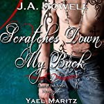 Scratches Down My Back: Love & Ink Series, Book 2 | J.A. Howell