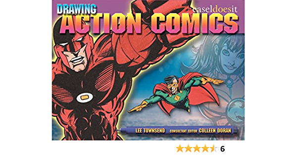 Drawing Action Comics Easel Does It Townsend Lee Doran Colleen 9780060588366 Amazon Com Books