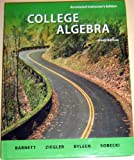 Annotated Instructor's Edition College Algebra, Raymond Barnett, 007729713X