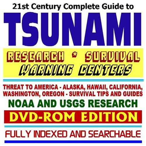 Download 21st Century Complete Guide to Tsunami Research, Survival, and Warning Centers, Threat to America  Alaska, Hawaii, California, Washington, Oregon, Survival Tips and Guides, Designing for Tsunamis, NOAA and USGS Scientific Research, plus Coverage of the December 2004 Asian Tsunami Disaster (DVD-ROM) pdf