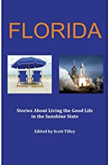 Florida: Stories about living the good life in the Sunshine State Paperback