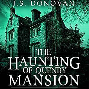 The Haunting of Quenby Mansion Audiobook