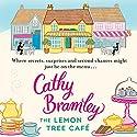 The Lemon Tree Café Hörbuch von Cathy Bramley Gesprochen von: Colleen Prendergast