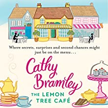 The Lemon Tree Café Audiobook by Cathy Bramley Narrated by Colleen Prendergast