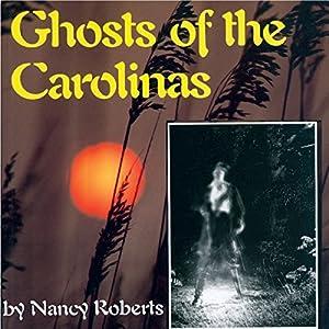 Ghosts of the Carolinas Audiobook