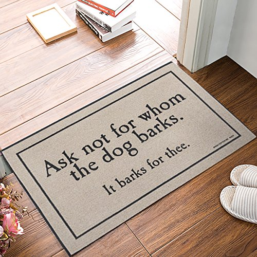- Infinidesign Welcome Doormat Indoor Rug Ask Not for Whom The Dog Barks 18 x 30 inches,Durable Non-Slip