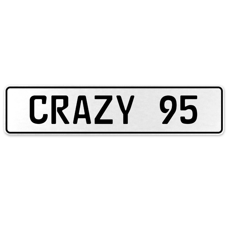 Vintage Parts 555682 Crazy 95 White Stamped Aluminum European License Plate