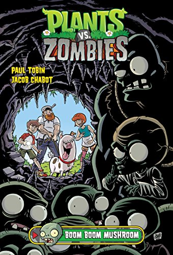 Plants vs. Zombies Volume 6: Boom Boom
