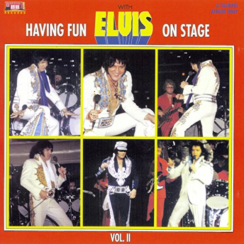Having Fun With Elvis On Stage, Vol. II By Elvis Presley