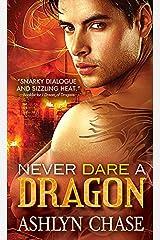 Never Dare a Dragon (Boston Dragons Book 3) Kindle Edition