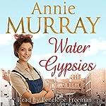 Water Gypsies | Annie Murray
