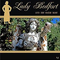 Die ewige Ruhe (Lady Bedfort 43)
