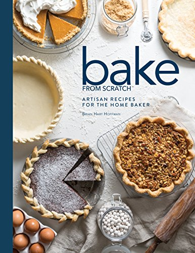 Bake from Scratch: Volume Two: Artisan Recipes for the Home ()