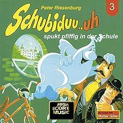 Schubiduu...uh - spukt pfiffig in der Schule (Schubiduu...uh 3)