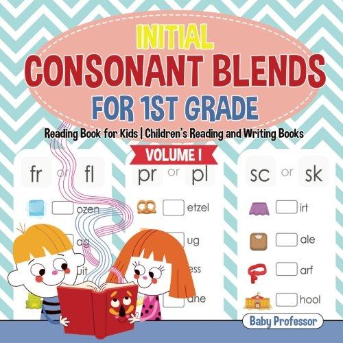 - Initial Consonant Blends for 1st Grade Volume I - Reading Book for Kids | Children's Reading and Writing Books